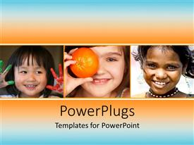 Amazing slides consisting of three kids with orange and bluish background