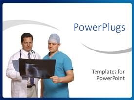 Beautiful PPT theme with two doctors and one in blue scrubs talking with an x-ray