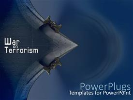 Beautiful slide set with war theme with war on terrorism words on dark blue background