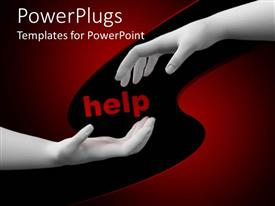 Amazing presentation theme consisting of white hands reaching toward center around Help in red letters