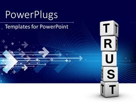 Beautiful slide deck with white TRUST cubes on each other over blue background with arrows