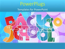 Presentation theme consisting of the words back to school with multicolor background