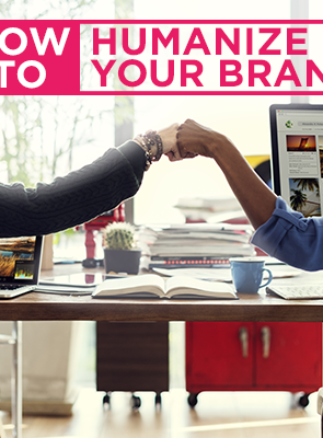 humanize your brand - PowerPost