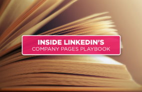 Inside LinkedIn's Company Pages Playbook