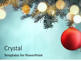 PPT layouts enhanced with ball hanging on christmas tree background and a cool aqua colored foreground