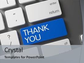 PPT layouts enhanced with button for thank you computer background and a light gray colored foreground.