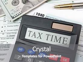 5000 tax powerpoint templates w tax themed backgrounds colorful ppt theme enhanced with calculator with text time on toneelgroepblik Choice Image