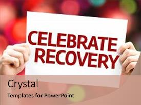 Top Celebrate Recovery Powerpoint Templates Backgrounds Slides And