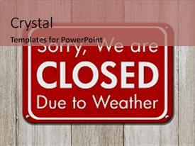 5000 weather powerpoint templates w weather themed backgrounds beautiful ppt theme featuring closed due to sign backdrop and a coral colored toneelgroepblik Choice Image