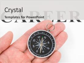 Audience pleasing slide deck consisting of compass concept of career backdrop and a light gray colored foreground.