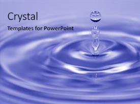 Presentation theme enhanced with drop of water as it background and a light blue colored foreground.