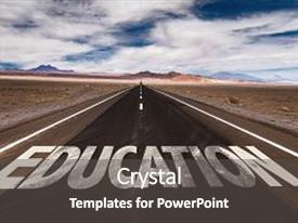 Presentation having education written on desert road background and a dark gray colored foreground