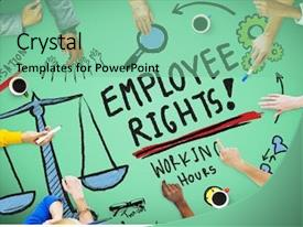 Audience pleasing slide set consisting of employment - employee rights working benefits skill backdrop and a seafoam green colored foreground