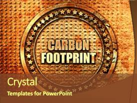 1000 carbon footprint powerpoint templates w carbon footprint ppt layouts featuring environmental print carbon footprint 3d background and a tawny brown colored foreground maxwellsz