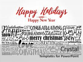 PPT layouts consisting of happy holidays and happy new year christmas background word cloud holidays lettering collage background and a light gray colored foreground.