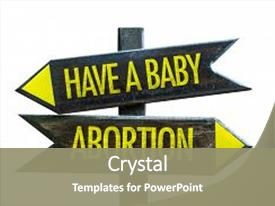 2000 abortion powerpoint templates w abortion themed backgrounds colorful presentation theme enhanced with have a baby vs abortion backdrop and a colored foreground toneelgroepblik Images