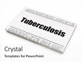 Top tuberculosis powerpoint templates backgrounds slides and ppt beautiful theme featuring science daily life health concept newspaper headline tuberculosis backdrop and a white toneelgroepblik Choice Image