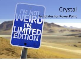 PPT theme with i'm not weird im background and a light blue colored foreground