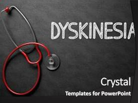 Theme enhanced with medical concept dyskinesia - text on background and a dark gray colored foreground.