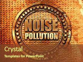 Slide set featuring noise pollution 3d rendering grunge background and a tawny brown colored foreground.