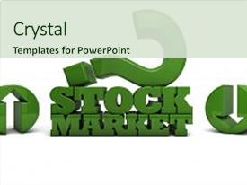 Cool new slide set with stock market - question mark and up dow backdrop and a soft green colored foreground.