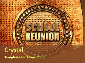 colorful ppt theme enhanced with school reunion 3d rendering grunge backdrop and a tawny brown colored