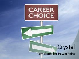 Slides enhanced with sign and board with career background and a light blue colored foreground.