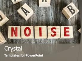 Amazing theme having sound pollution - wooden blocks with the text backdrop and a gray colored foreground.