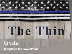 Beautiful PPT layouts featuring thin blue line message usa backdrop and a gray colored foreground.