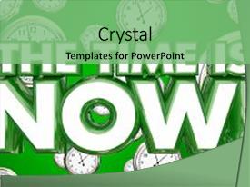 Presentation theme featuring time is now clocks urgent background and a seafoam green colored foreground.