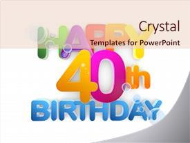top 40th birthday powerpoint templates backgrounds slides and ppt