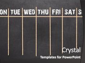 audience pleasing slide deck consisting of weekly calendar on chalkboard background backdrop and a dark gray