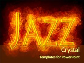 Top jazz powerpoint templates backgrounds slides and ppt themes presentation design featuring word jazz created by fire background and a tawny brown colored foreground toneelgroepblik Choice Image