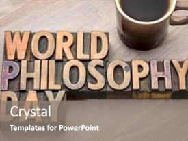 5000 philosophy powerpoint templates w philosophy themed backgrounds slides featuring world philosophy day proclaimed background and a gray colored foreground toneelgroepblik Choice Image