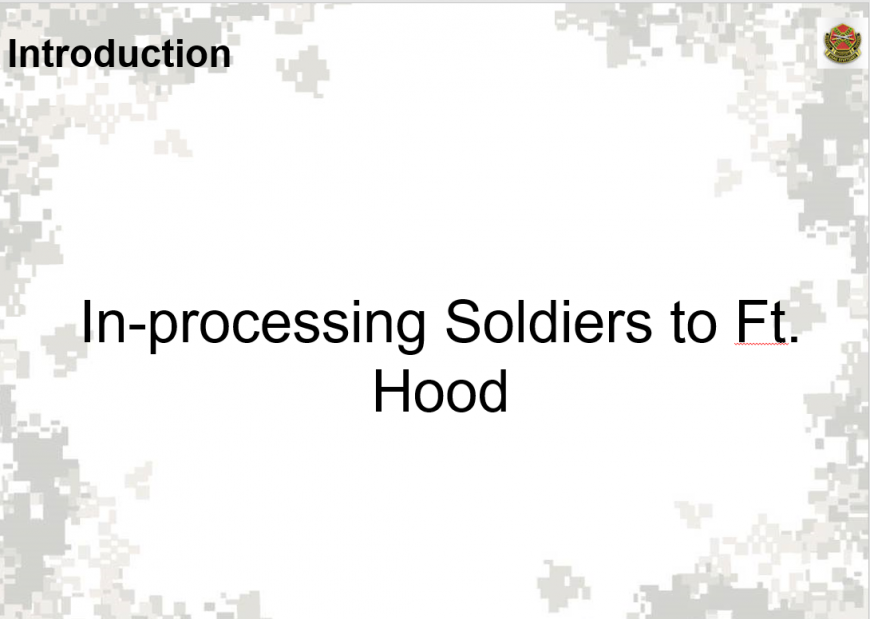 Inprocessing Fort Hood powerpoint first slide