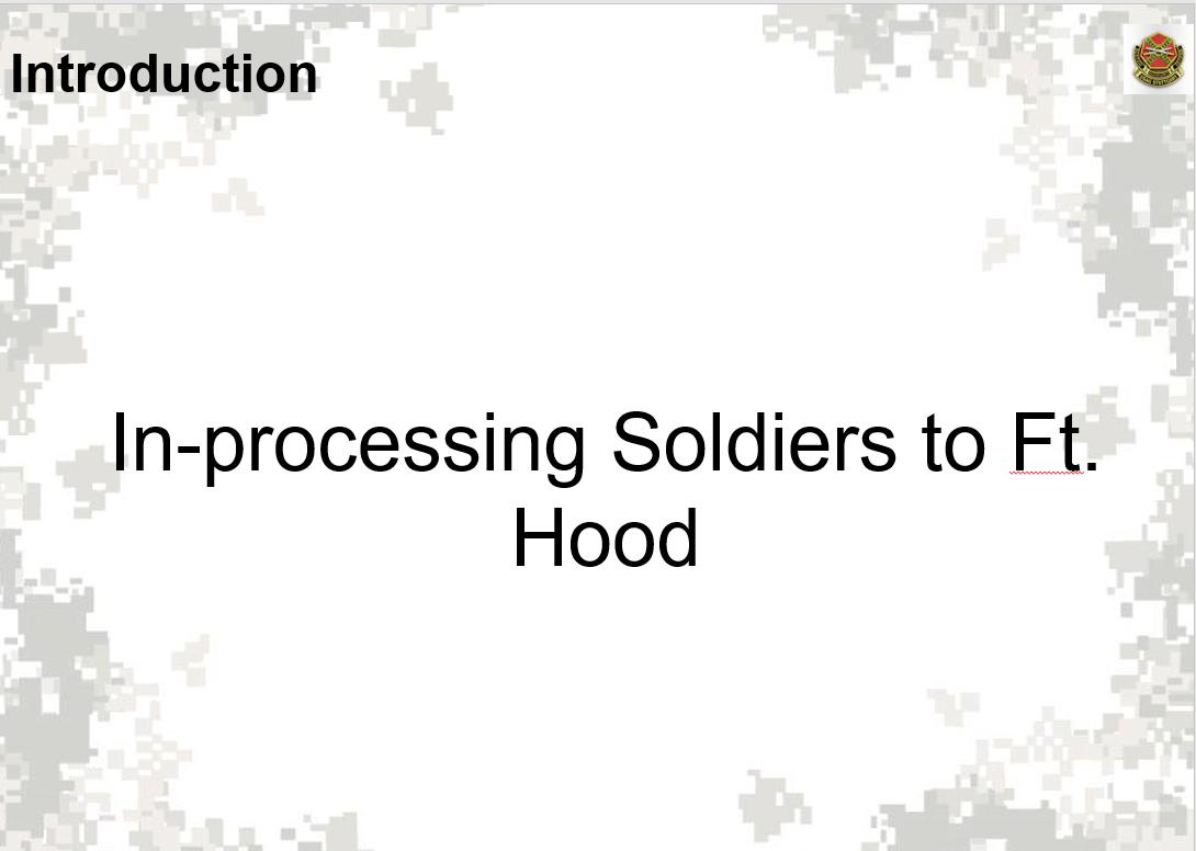 Inprocessing Fort Hood powerpoint first slide