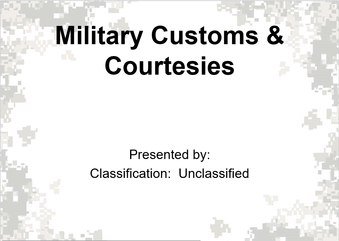 Military Customs and Courtesies first power point slide