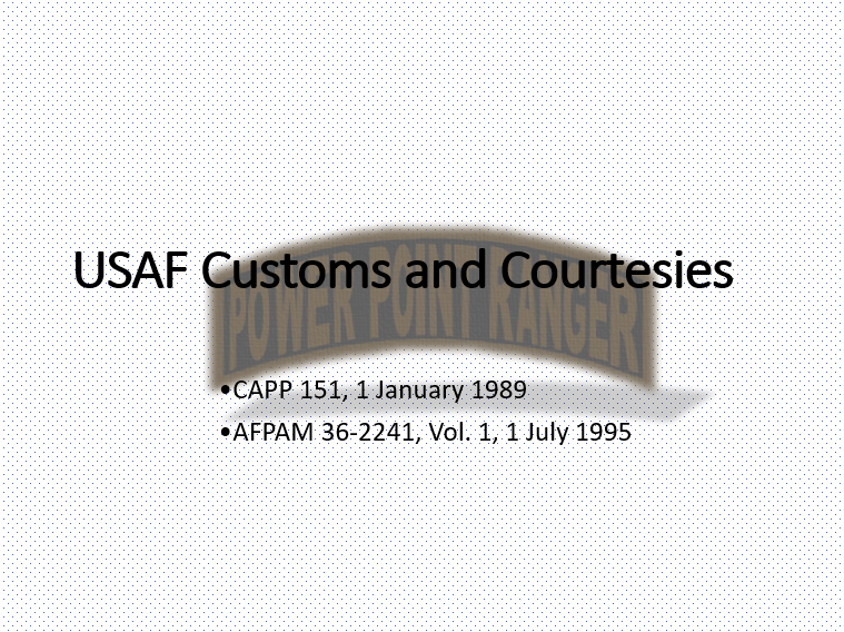 USAF Customs and Courtesies first power point slide