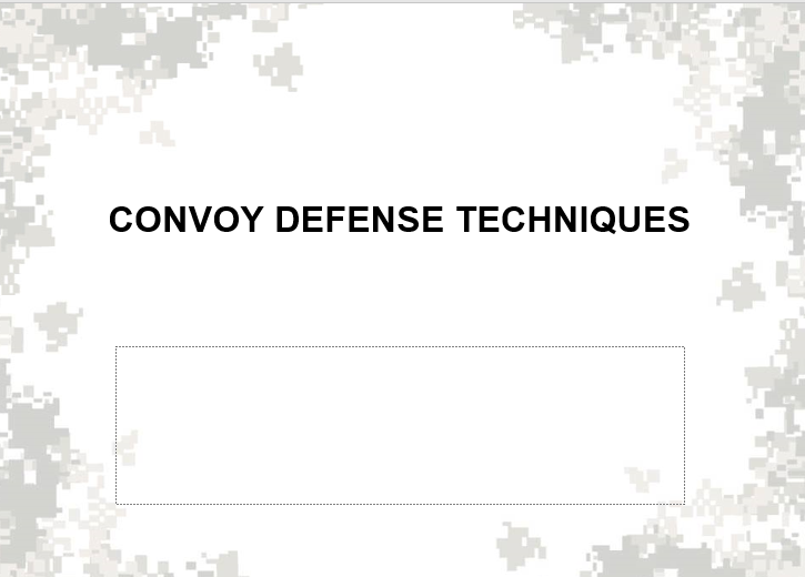 Convoy Defense Techniques