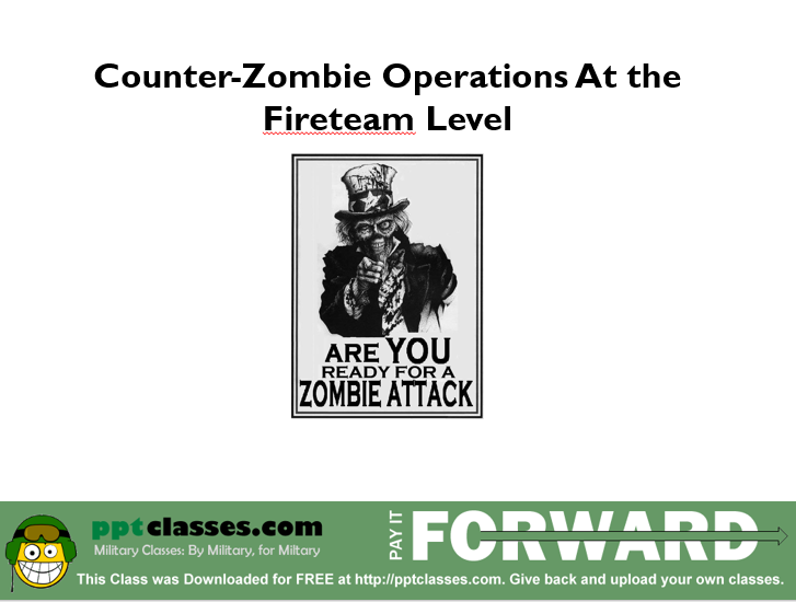 Counter-zombie Operations at the fireteam level