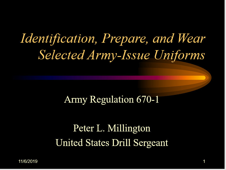 A power point class on the proper wear of selected military uniforms