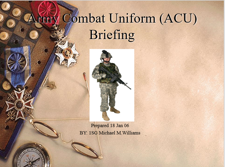 A power point class on the Army Combat Uniform (ACU) briefing