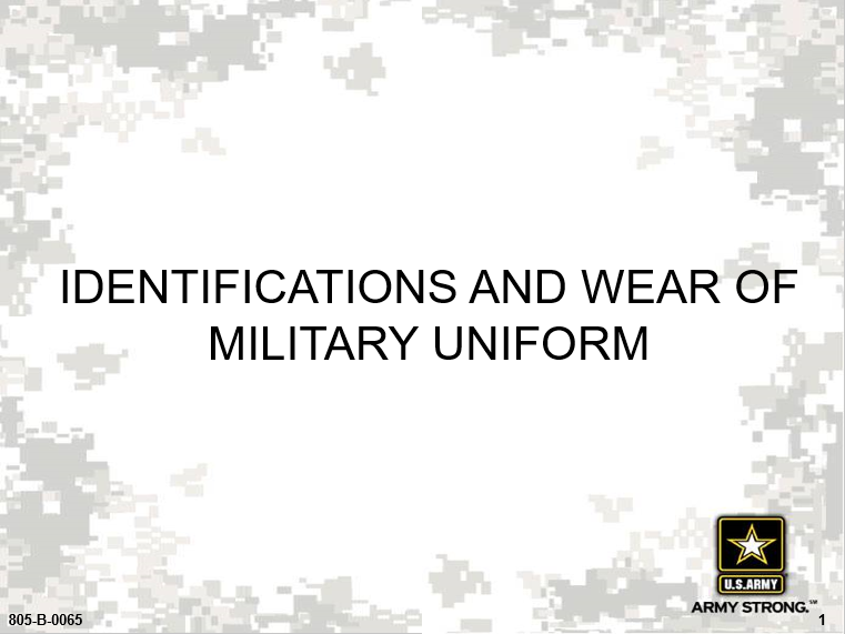 A power point class to identify and wear military uniforms