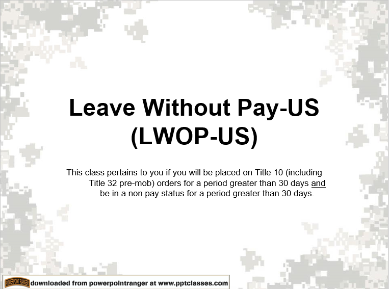 A power point about leave without pay (LWOP)