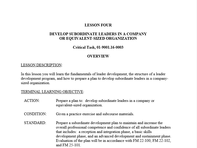 Develop subordinate leaders at the company level 395