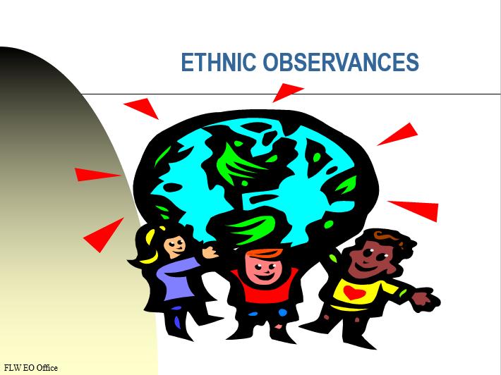 Ethnic Observances