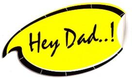 Hey Dad..  Work at Home Dad