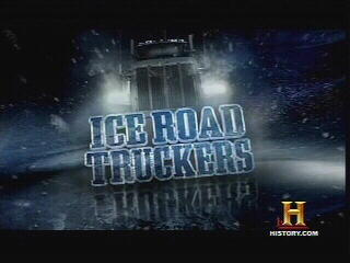 Ice Road Truckers On Thin Ice