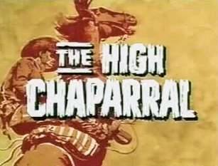 The High Chaparral The Story