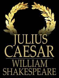 Julius Caesar  et tu Brute